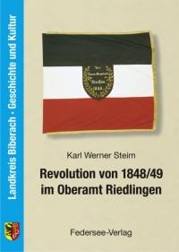 Revolution von 1848/49 im Oberamt Riedlingen